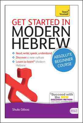 Get Started in Modern Hebrew By Gilboa, Shula